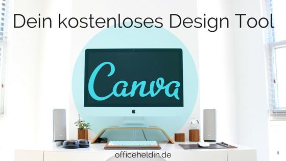 Canva dein kostenloses design tool Officeheldin